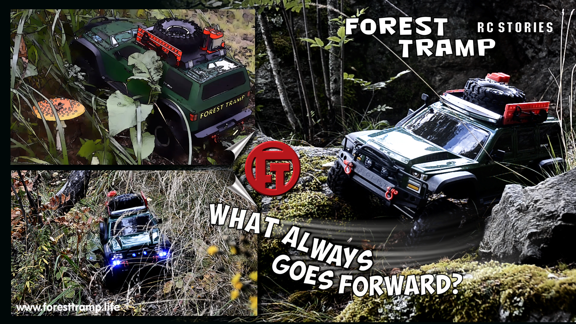 Forest tramp/ What always goes forward